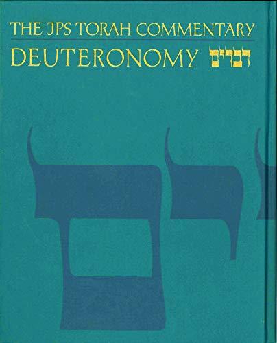 The JPS Torah Commentary: Deuteronomy (Hardcover): Jeffrey Tigay