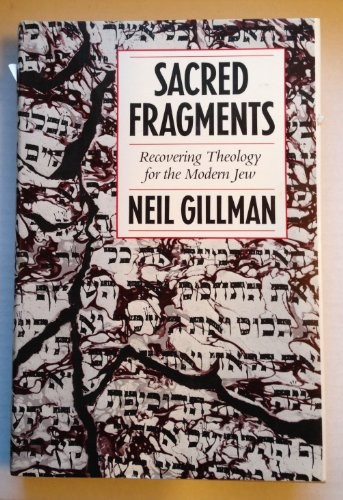 9780827603523: Sacred Fragments: Recovering Theology for the Modern Jew