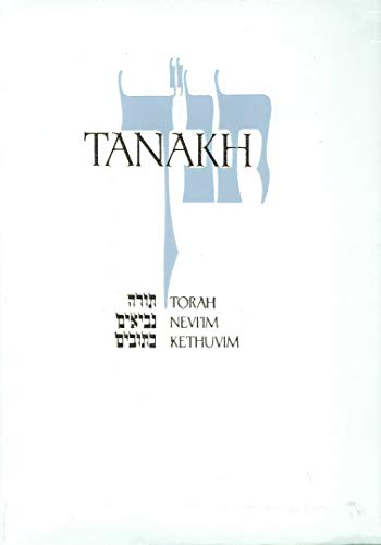 9780827603646: Tanakh: A New Translation of the Holy Scriptures According to the Traditional Hebrew Text/White Leatherette