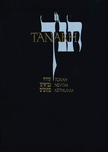 9780827603653: Tanakh: A New Translation of the Holy Scriptures According to the Traditional Hebrew Text/ Black Leatherette