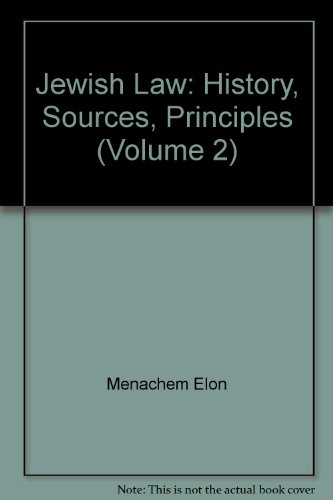 9780827603868: Jewish Law: History, Sources, Principles (Volume 2)