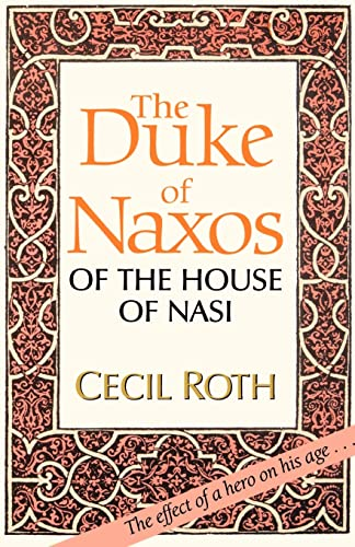 9780827604124: The Duke of Naxos of the House of Nasi