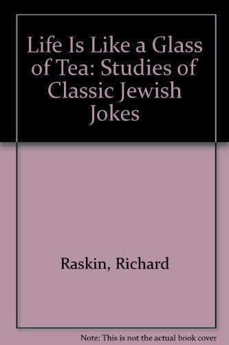 9780827604377: Life Is Like a Glass of Tea: Studies of Classic Jewish Jokes