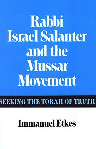 9780827604384: Rabbi Israel Salanter and the Mussar Movement: Seeking the Torah of Truth
