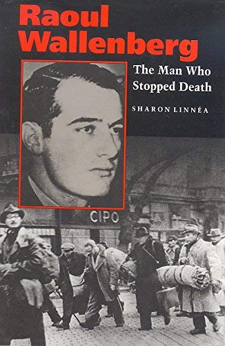 9780827604407: Raoul Wallenberg: The Man Who Stopped Death (Young Biography Series)