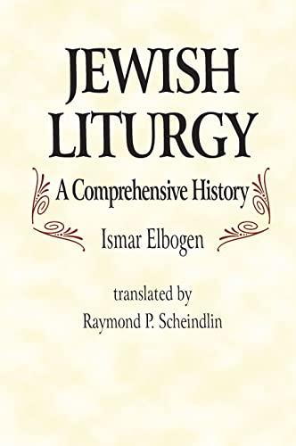 9780827604452: Jewish Liturgy: A Comprehensive History