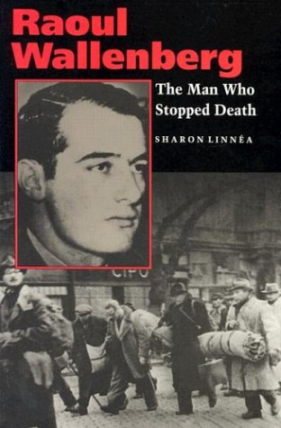 9780827604483: Raoul Wallenberg: The Man Who Stopped Death