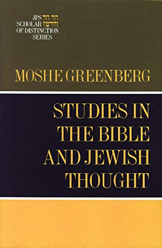 Studies in the Bible and Jewish Thought: Moshe Greenberg