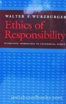 9780827605145: Ethics of Responsibility: Pluralistic Approaches to Covenantal Ethics