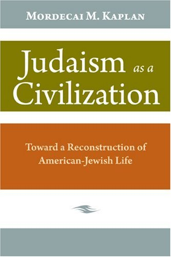 9780827605299: Judaism As a Civilization: Toward a Reconstruction of American-Jewish Life