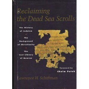 9780827605305: Reclaiming the Dead Sea Scrolls: The History of Judaism, the Background of Christianity, the Lost Library of Qumran