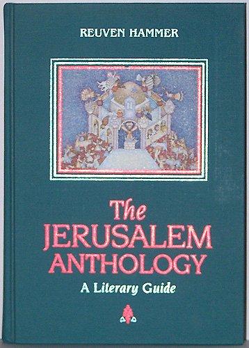 The Jerusalem Anthology: A Literary Guide