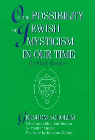 9780827605794: On the Possibility of Jewish Mysticism in Our Time