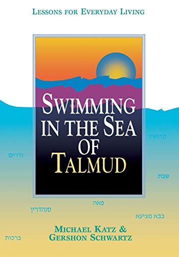 9780827606074: Swimming in the Sea of Talmud: Lessons for Everyday Living