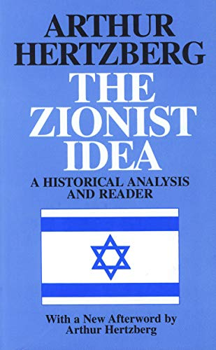 9780827606227: The Zionist Idea: A Historical Analysis and Reader