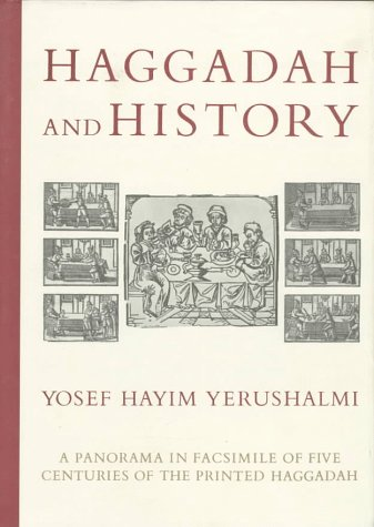 9780827606241: Haggadah & History: A Panorama in Facsimile of Five Centuries of the Printed Haggadah from the Collections of Harvard University and the Jewish Theological Seminary of