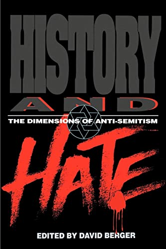 9780827606364: History and Hate: The Dimensions of Anti-Semitism