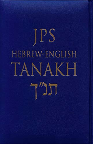 JPS Hebrew-English Tanakh-TK: Oldest Complete Hebrew Text and the Renowned JPS Translation (...