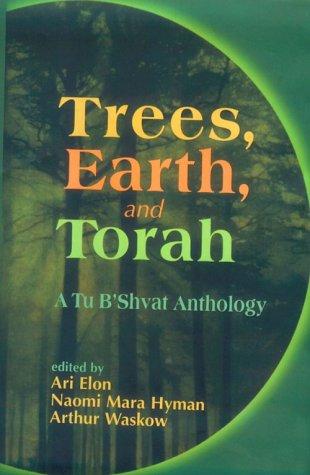 9780827606715: Trees, Earth and Torah: A Tu B'Shvat Anthology