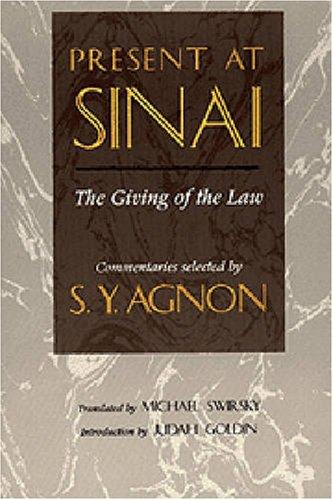 Present at Sinai: S. (Shmuel) Y. (Yosef) Agnon