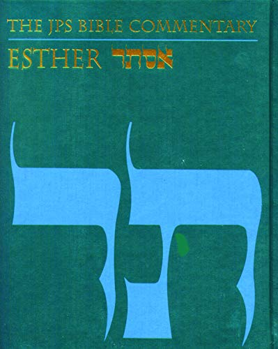 The JPS Bible Commentary: Esther: Berlin, Adele
