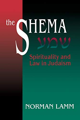 9780827607132: The Shema: Spirituality and Law in Judaism