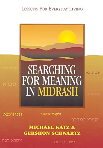 Searching for Meaning in Midrash: Lessons for