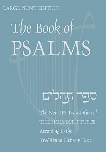 The Book of Psalms, Large Print: Inc. Jewish Publication Society (Editor)