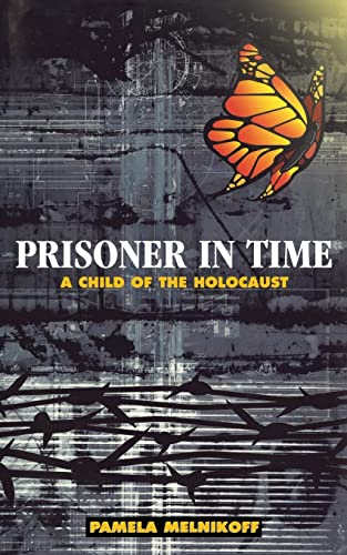 9780827607354: Prisoner in Time: A Child of the Holocaust