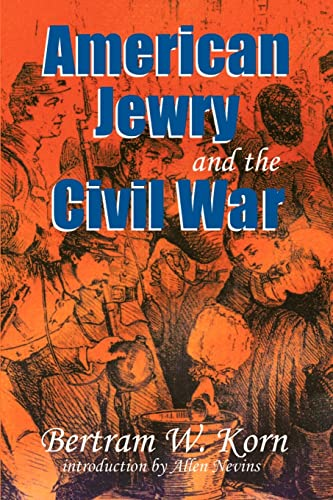 9780827607385: American Jewry and the Civil War