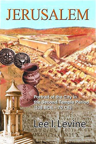 9780827607507: Jerusalem: Portrait of the City in the Second Temple Period (BCE-70 CE)