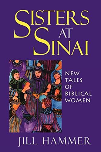 9780827608061: Sisters at Sinai: New Tales of Biblical Women