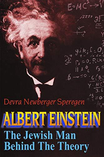 9780827608245: Albert Einstein: The Jewish Man Behind the Theory