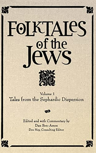 Folktales of the Jews, Vol. 1: Tales from the Sephardic Dispersion