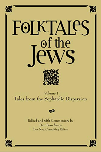 Folktales of the Jews, Vol. 1 Tales from the Sephardic Dispersion
