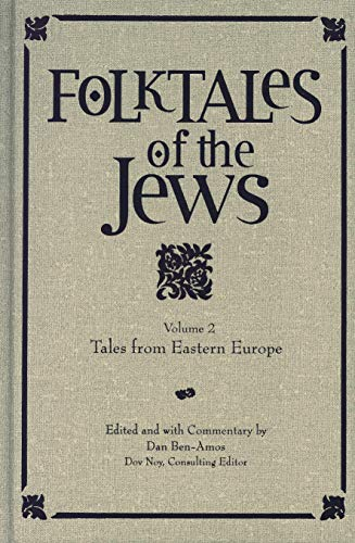 Folktales of the Jews: Tales from Eastern Europe v. 2: Tales from Eastern Europe (Hardback)