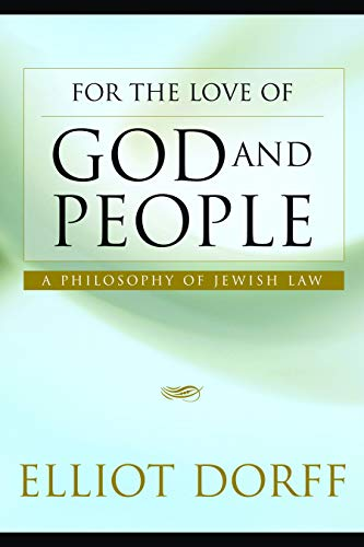 9780827608405: For the Love of God and People: A Philosophy of Jewish Law