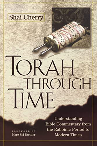 9780827608481: Torah Through Time: Understanding Bible Commentary from the Rabbinic Period to Modern Times