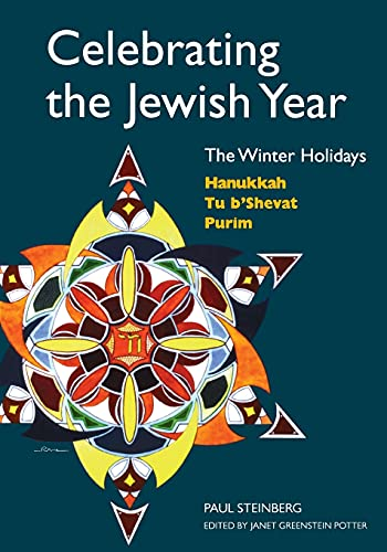 9780827608498: Celebrating the Jewish Year: The Winter Holidays: Hanukkah, Tu B'shevat, Purim