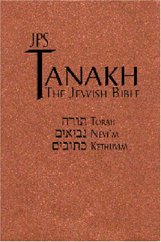 9780827608535: Tanakh: The Holy Scriptures, The New JPS Translation According to the Traditional Hebrew Text