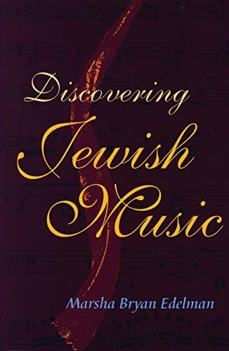 Discovering Jewish Music [With CD] (Paperback): Marsha Bryan Edelman