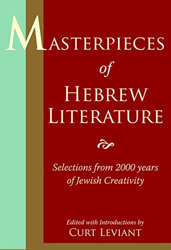 9780827608818: Masterpieces of Hebrew Literature: Selections from 2000 Years of Jewish Creativity