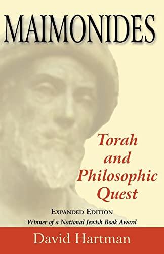 Maimonides: Torah and Philosophic Quest: Rabbi David Hartman