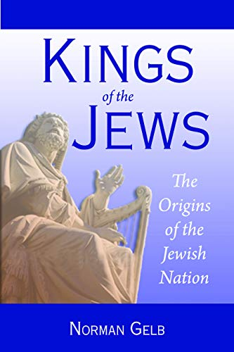 9780827609136: Kings of the Jews: The Origins of the Jewish Nation