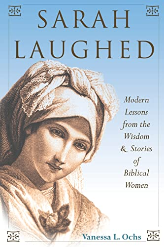 9780827609280: Sarah Laughed: Modern Lessons from the Wisdom and Stories of Biblical Women