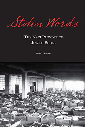 9780827612082: Stolen Words: The Nazi Plunder of Jewish Books