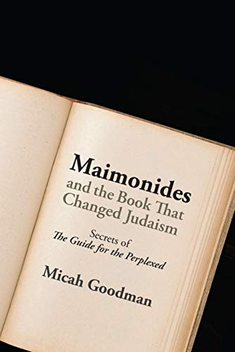 9780827612105: Maimonides and the Book That Changed Judaism: Secrets of the Guide for the Perplexed