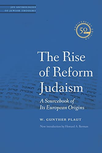 9780827612167: The Rise of Reform Judaism: A Sourcebook of Its European Origins