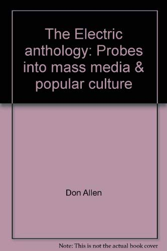 9780827802094: The Electric anthology: Probes into mass media & popular culture