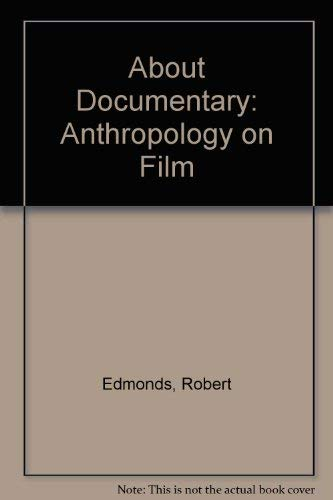 9780827802957: About Documentary: Anthropology on Film
